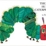 The Very Hungry Caterpillar – Eric Carle – Kids Book Review