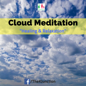 Cloud Meditation For Kids & Adults – Healing & Relaxation